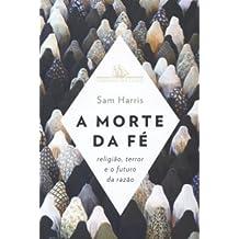 A Morte da Fé (Em Portuguese do Brasil)