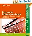 Das große Rollenspiel-Buch: Grundtech...