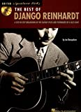 The Best of Django Reinhardt: A Step-By-Step Breakdown of the Guitar Styles and Techniques of a Jazz Giant Signature Licks + CD