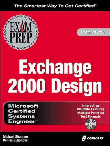 MCSE Exchange 2000 Design Exam Prep por Michael Shannon