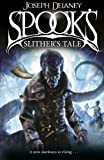 Spook's: Slither's Tale: Book 11 (The Wardstone Chronicles, Band 11)