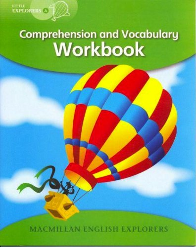 Explorers Little A Comprehension Wb: Comprehension and Vocabulary Workbook (MAC Eng Expl Readers)