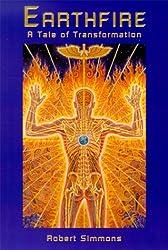 Earthfire: A Tale of Transformation