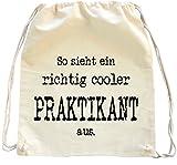 Mister Merchandise Turnbeutel natur Rucksack So sieht ein richtig cooler Praktikant aus. , Farbe: Natur