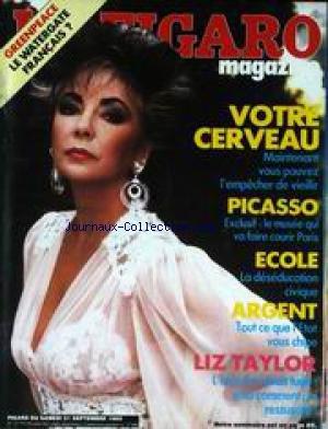FIGARO MAGAZINE (LE) [No 12770] du 21/09/1985 - GREENPEACE - VOTRE CERVEAU - PICASSO - ECOLE - LA DESEDUCATION CIVIQUE - ARGENT ET ETAT - LIZ TAYLOR.