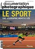 Documentation photographique, n° 8112 : Le sport, une géographie mondialisée...