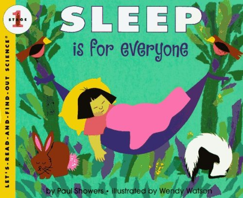 Sleep Is for Everyone (Let's Read-And-Find-Out Science)