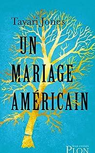 Un mariage américain par Tayari Jones