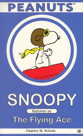 Snoopy features as The Flying Ace by Charles M. Schulz (26-Feb-2000) Paperback