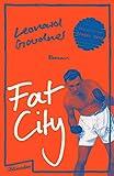 Fat City: Roman von Leonard Gardner