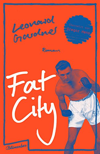 Buchseite und Rezensionen zu 'Fat City: Roman' von Leonard Gardner