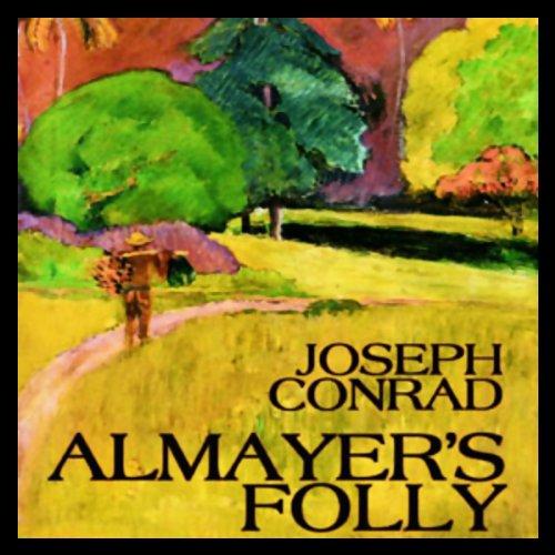 Almayer's Folly  Audiolibri