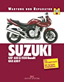 Suzuki GSF 650 & 1250 Bandit, GSX 650 F: Wartung und Reparatur