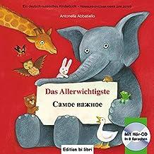 Das Allerwichtigste: Самое важное/Kinderbuch Deutsch-Russisch mit Audio-CD und Ausklappseiten