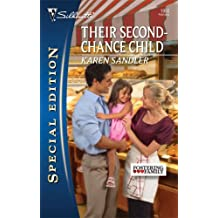 Their Second-Chance Child (Silhouette Special Edition) by Karen Sandler (2009-02-01)
