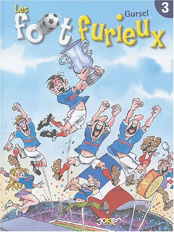 Foot Furieux, tome 3