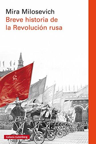 Breve historia de la revolución rusa por Mira Milosevich