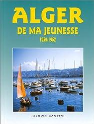 Alger de ma jeunesse, 1950-1962