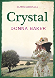 Crystal: Book 1 in the Glassmakers saga