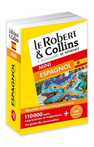 Dictionnaire Le Robert & Collins Mini espagnol Nouvelle Édition par Collectif