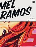 Mel Ramos: 50 Years of Pop Art