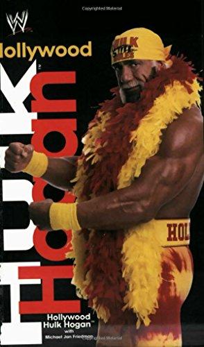 Hollywood Hulk Hogan (WWE) by Hulk Hogan (14-Dec-2002) Paperback