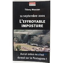 11 SEPTEMBRE 2001.L'EFFROYABLE IMPOSTURE.