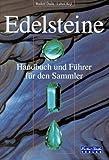 Edelsteine - Handbuch und Führer für den Sammler - Lubos Rejl