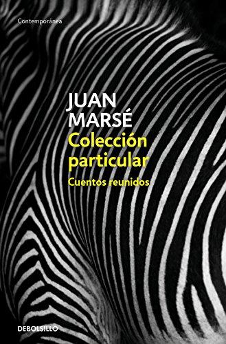 Colección particular: Cuentos reunidos (CONTEMPORANEA) por Juan Marsé