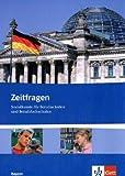 Zeitfragen. Sozialkunde für Berufsschulen und Berufsfachschulen. Ausgabe für Bayern: Schülerband