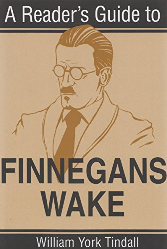 A Reader's Guide to Finnegans Wake (Reader's Guides) por William York Tindall