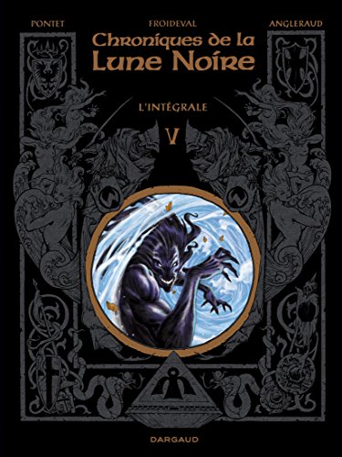 Chroniques de la Lune noire (Les) - Intgrales  - tome 5 - Chroniques de la Lune noire Intgrale
