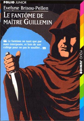 Le Fantôme de Maître Guillemin par E. Brisou-Pellen