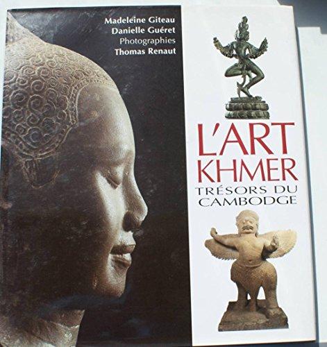 L'art Khmer, trésors du Cambodge