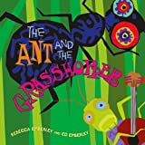 The Ant and the Grasshopper by Rebecca Emberley (2012-10-16)