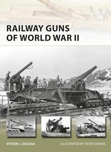 Railway Guns of World War II (New Vanguard) por Steven J. Zaloga