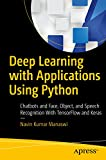 #5: Deep Learning with Applications Using Python: Chatbots and Face, Object, and Speech Recognition With TensorFlow and Keras