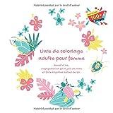Livre de coloriage adulte pour femme - Aimer la vie, c'est porter en soi la joie de vivre et faire rayonner autour de soi....