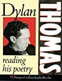 Cover of: Dylan Thomas Reading His Poetry | Dylan Thomas