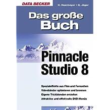 Das große Buch Pinnacle Studio 8