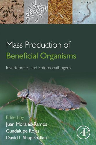 Mass Production of Beneficial Organisms: Invertebrates and Entomopathogens (English Edition)