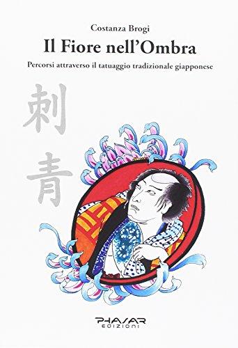 il fiore nell'ombra. percorsi attraverso il tatuaggio tradizionale giapponese