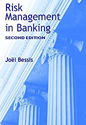 Risk Management in Banking: Second Edition