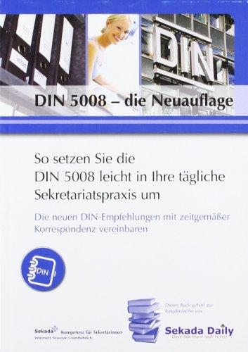 DIN 5008 - die Neuauflage: Die neuen DIN-Empfehlungen mit zeitgemäßer Korrespondenz vereinbaren