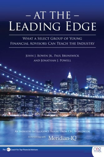 at-the-leading-edge-what-a-select-group-of-young-financial-advisors-can-teach-the-industry