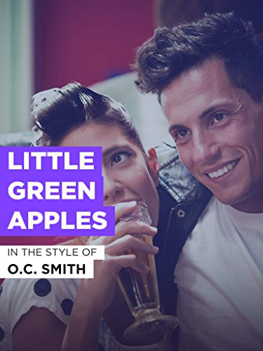 Little Green Apples im Stil von