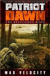 Patriot Dawn: The Resistance Rises (English Edition)