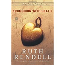 From Doon with Death: The First Inspector Wexford Mystery by Rendell, Ruth (2007) Paperback