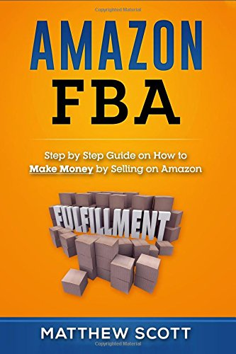 amazon-fba-step-by-step-guide-on-how-to-make-money-by-selling-on-amazon