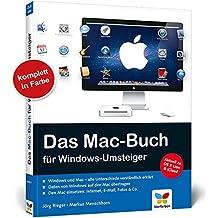Das Mac-Buch für Windows-Umsteiger: Aktuell zu Mac OS X Lion